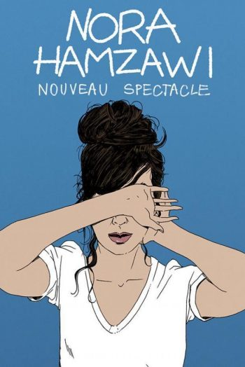 Affiche spectacle Nora Hamzawi