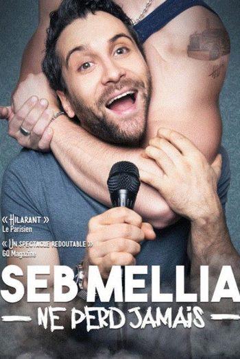 affiche spectacle Seb Mellia