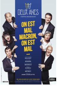 affiche spectacle On est mal Macron...