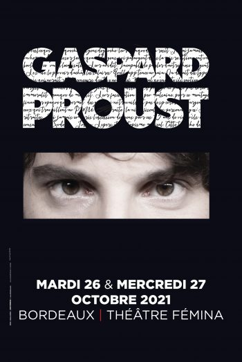 Gaspard Proust spectacle affiche