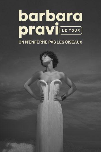 Affiche Barbara Pravi on n'enferme pas les oiseaux concert théâtre femina bordeaux